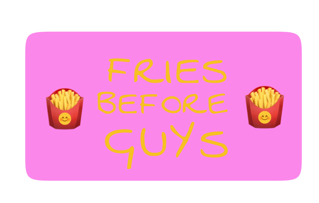 #ftestickers #friesbeforeguys #frenchfries #fries #girls #boys #guys #text #textstickers #FreeToEdit