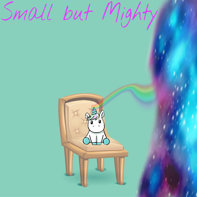 #FreeToEdit #smallbutmighty #smallbutfierce #creategreatthings #yesyoucan